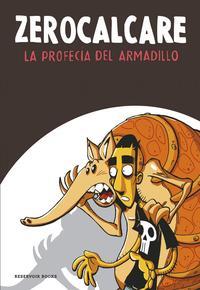 Libro LA PROFECIA DEL ARMADILLO