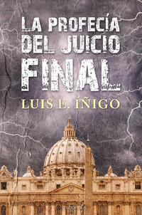 Libro LA PROFECIA DEL JUICIO FINAL