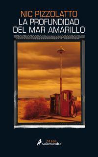 Libro LA PROFUNDIDAD DEL MAR AMARILLO