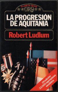 Libro LA PROGRESION DE AQUITANIA