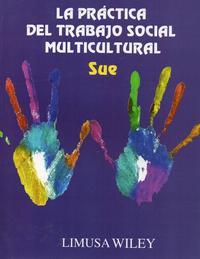 Libro LA PRÁCTICA DEL TRABAJO SOCIAL MULTICULTURAL