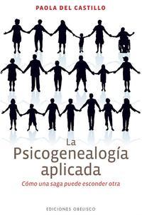 Libro LA PSICOGENEALOGIA APLICADA