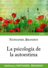 Libro LA PSICOLOGIA DE LA AUTOESTIMA
