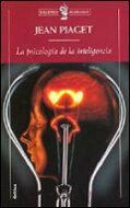 Libro LA PSICOLOGIA DE LA INTELIGENCIA