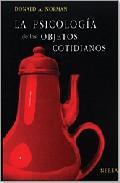 Libro LA PSICOLOGIA DE LOS OBJETOS COTIDIANOS