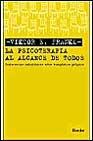 Libro LA PSICOTERAPIA AL ALCANCE DE TODOS
