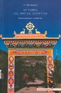 Libro LA PUERTA DEL SENTIDO DEFINITIVO: INSTRUCCIONES PARA LA MEDITACIO N