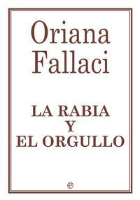 Libro LA RABIA Y EL ORGULLO