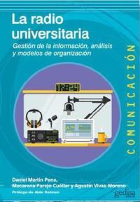 Libro LA RADIO UNIVERSITARIA: GESTION DE LA INFORMACION, ANALISIS Y MODELO DE ORGANIZACION