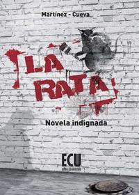 Libro LA RATA: NOVELA INDIGNADA