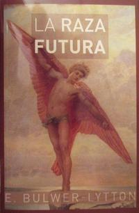 Libro LA RAZA FUTURA