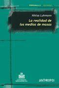 Libro LA REALIDAD DE LOS MEDIOS DE MASAS