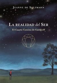 Libro LA REALIDAD DEL SER: EL CUARTO CAMINO DE GURDJIEFF