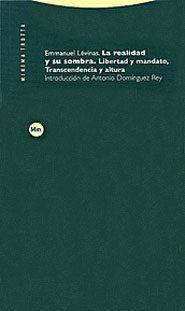 Libro LA REALIDAD Y SU SOMBRA: LIBERTAD Y MANDATO, TRANSCENDENCIA Y ALT URA