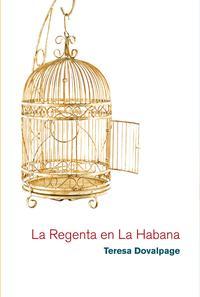 Libro LA REGENTA EN LA HABANA
