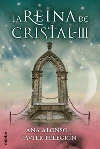 Libro LA REINA DE CRISTAL III