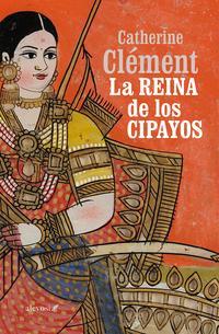 Libro LA REINA DE LOS CIPAYOS