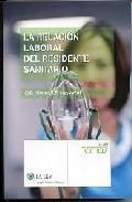 Libro LA RELACION LABORAL DEL RESIDENTE SANITARIO