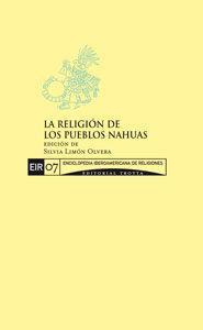 Libro LA RELIGION DE LOS PUEBLOS NAHUAS