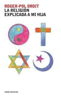 Libro LA RELIGION EXPLICADA A MI HIJA