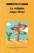 Libro LA RELIGION ¡VAYA TIMO!