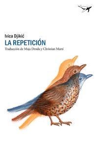 Libro LA REPETICION: UNA HISTORIA DE AMOR