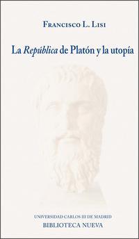 Libro LA REPUBLICA DE PLATON Y LA UTOPIA