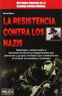 Libro LA RESISTENCIA CONTRA LOS NAZIS
