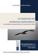 Libro LA RESOLUCION DE PROBLEMAS MATEMATICOS