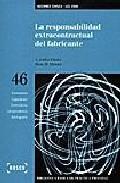 Libro LA RESPONSABILIDAD EXTRACONTRACTUAL DEL FABRICANTE