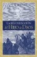 Libro LA RESURRECCION DEL HIJO DE DIOS