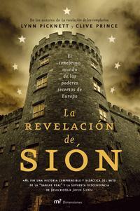 Libro LA REVELACION DE SION: EL TENEBROSO MUNDO DE LOS PODERES SECRETOS DE EUROPA