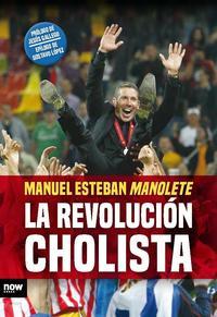 Libro LA REVOLUCION CHOLISTA
