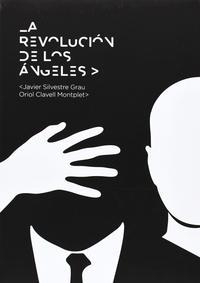 Libro LA REVOLUCION DE LOS ANGELES
