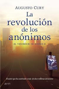 Libro LA REVOLUCION DE LOS ANONIMOS: EL VENDEDOR DE SUEÑOS II
