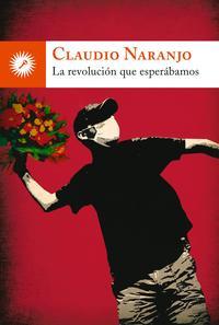 Libro LA REVOLUCION QUE ESPERABAMOS