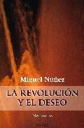 Libro LA REVOLUCION Y EL DESEO
