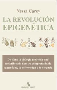 Libro LA REVOLUCIÓN EPIGENÉTICA