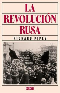 Libro LA REVOLUCIÓN RUSA