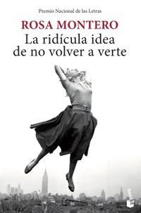 Libro LA RIDICULA IDEA DE NO VOLVER A VERTE