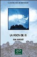 Libro LA ROCA DE IS