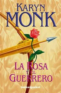Libro LA ROSA Y EL GUERRERO