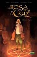 Libro LA ROSA Y LA CRUZ 2: MAESTRE DAGELIUS