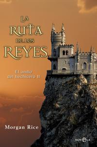 Libro LA RUTA DE LOS REYES: EL ANILLO DEL HECHICERO II