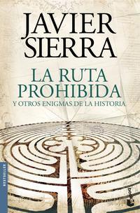 Libro LA RUTA PROHIBIDA Y OTROS ENIGMAS DE LA HISTORIA