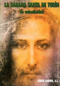 Libro LA SABANA SANTA DE TURIN. SU AUTENTICIDAD