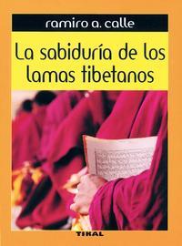 Libro LA SABIDURIA DE LOS LAMAS TIBETANOS