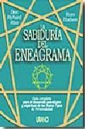 Libro LA SABIDURIA DEL ENEAGRAMA: GUIA COMPLETA PARA EL DESARROLLO PSIC OLOGICO Y ESPIRITUAL DE LOS NUEVE TIPOS DE PERSONALIDAD