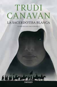 Libro LA SACERDOTISA BLANCA. LA ERA DE LOS CINCO DIOSES I