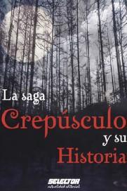 Libro LA SAGA CREPUSCULO Y SU HISTORIA